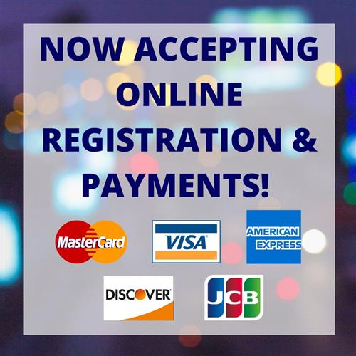 Now accepting online registration and payments