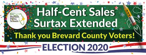 Half-Cent Sales Surtax Extended, Thank you Brevard County Voters!