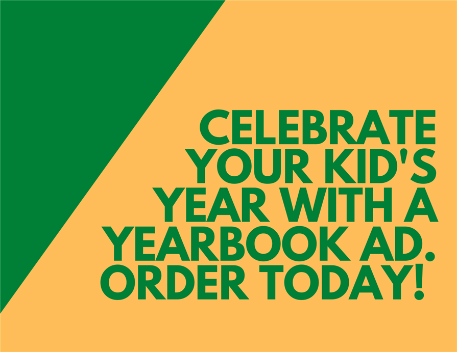 Show your kid you are proud of them with a yearbook ad.