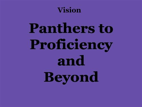 Panthers to Proficiency and Beyond