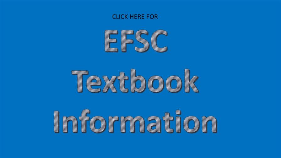 Click here for EFSC textbook information