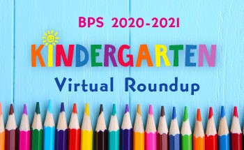 BPS 20-21 Kindergarten Virtual Roundup banner